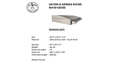 LID FOR LE GRIDDLE 41″ Technical Facts