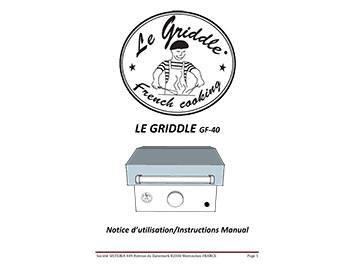 LE GRIDDLE 16″ Instructions Manual